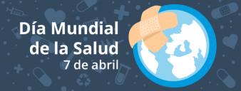 """7 de abril: """"Día Mundial de la Salud"""""""