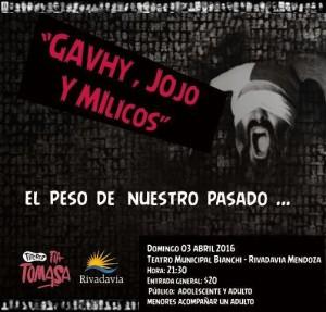 """""""Gavhy, Jojo y Milicos"""", una obra para reflexionar nuestra historia"""